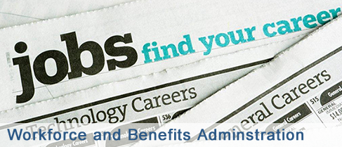 Workforce adn Benefits Administration